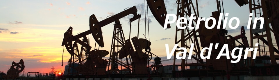 Petrolio in Val d'Agri